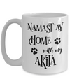 Namast'ay Home With My Akita Funny Coffee Mug Tea Cup Dog Lover/Owner Gift Idea 11oz