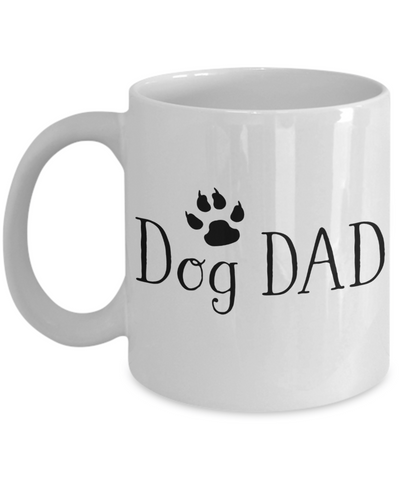 Dog Dad Coffee Mug | Father Day Gift Idea | Tea Cup | Dog Lover/Owner Gifts