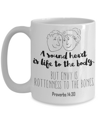 Proverbs 14:30 Coffee Mug 15oz