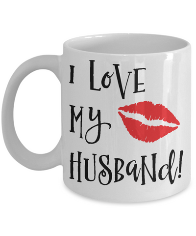 I Love My Husband Coffee Mug | Tea Cup | Gift Idea for Husbands