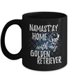 Namast'ay Home With My Golden Retriever Funny Coffee Mug Tea Cup Dog Lover/Owner Gift Idea 11oz