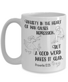Proverbs 12:25 Coffee Mug 15oz