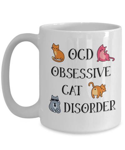 OCD - Obsessive Cat Disorder Funny Cats Coffee Mug | Crazy Cat Lady Gifts