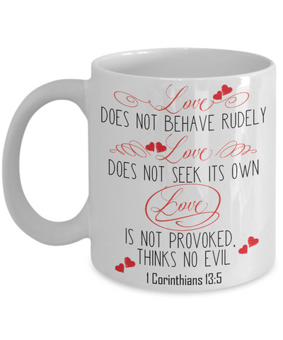 Love - 1 Corinthians 13:5 Coffee Mug