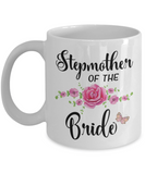 Stepmother of the Bride Coffee Mug | Bridal Gift Ideas