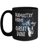 Namast'ay Home With My Great Dane Funny Coffee Mug