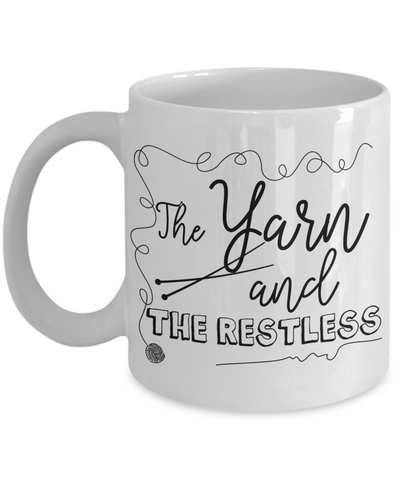 The Yarn and The Restless Funny Knitting Coffee Mug 11oz