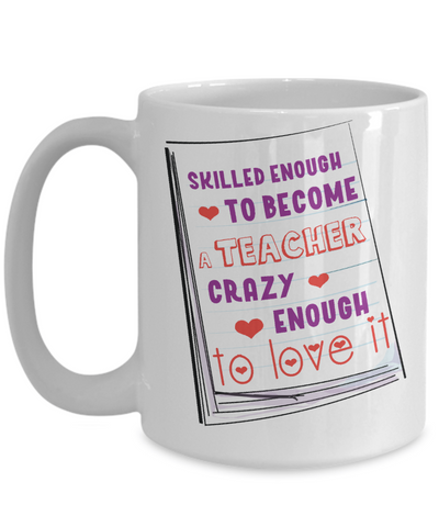 Funny Teacher Coffee Mug | Tea Cup | Gift Idea for Teachers