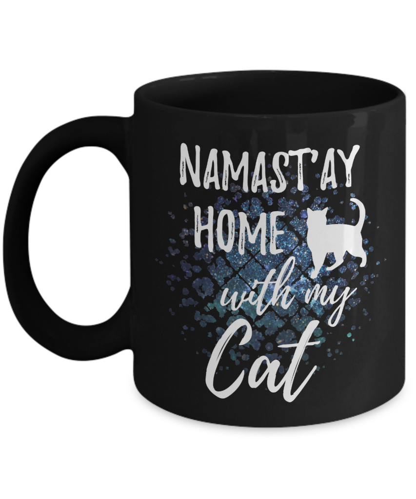 Namast'ay Home With My Cat Funny Coffee Mug Tea Cup Cat Lover/Owner Gift Idea 11oz