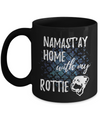 Namast'ay Home With My Rottie Funny Coffee Mug Dog Lover/Owner Gift Idea 11oz