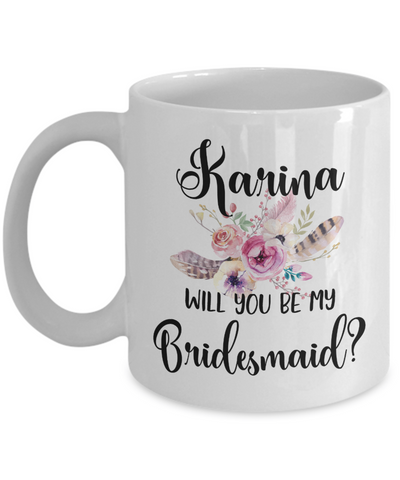 Will You Be My Bridesmaid Custom Coffee Mug | Personalizable Gift 11oz