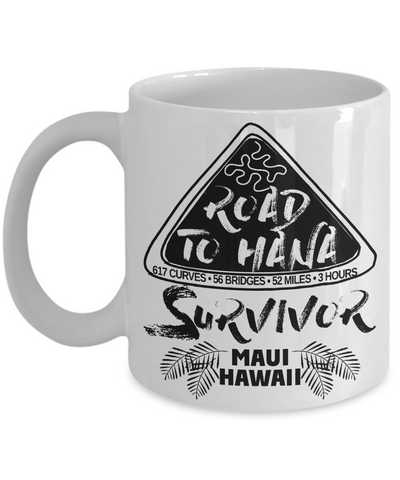 Road to Hana, Maui, Hawaii Survivor Coffee Mug 11oz