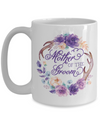 Mother of the Groom Coffee Mug Tea Cup | Wedding Gift Idea