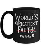 World's Greatest Farter Father Funny Coffee Mug 15oz