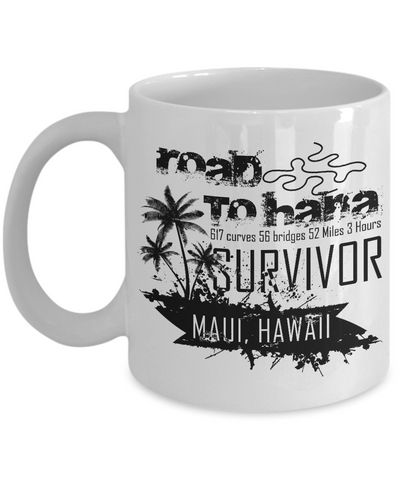 Road to Hana Survivor Coffee Mug 11oz