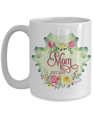 New Mom Coffee Mug | Gift Idea for a Mom to Be 15oz