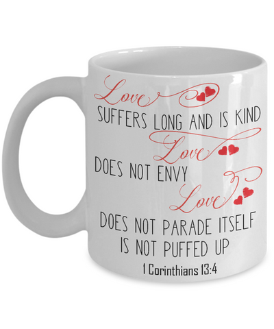 Corinthians 13:4 Love Is Coffee Mug