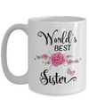 World's Best Sister Coffee Mug Tea Cup | Sister Gift Idea