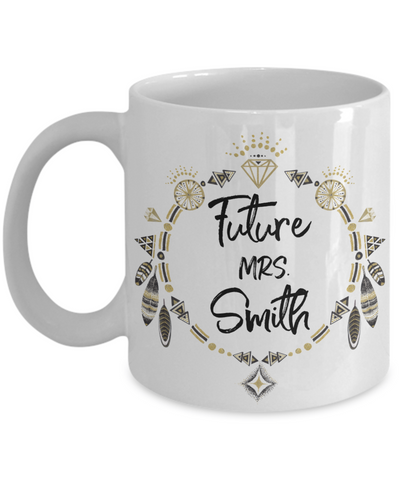 Future Mrs. Smith Customizable Coffee Mug | Personalized Gifts