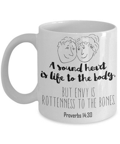 Proverbs 14:30 Coffee Mug 11oz