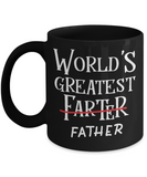 World's Greatest Farter Father Funny Coffee Mug 11oz