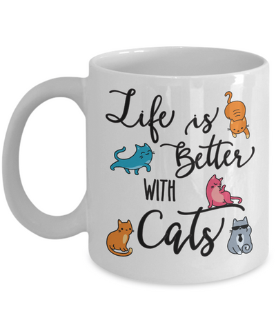 Life Is Better With Cats Coffee Mug
