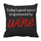 Limited Edition - Todays good mood is sponsored by Wine