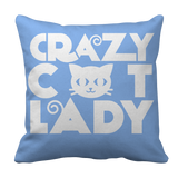 Crazy Cat Lady Cat Lover Pillow Case