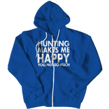 Limited Edition - Hunting Makes Me Happy You, Not So Much