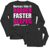 Nurses Like It Harder Faster Deeper CPR Saves Lives Funny Tee