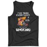 I've Tried Everything But I Can't Quit Smoking Funny T-Shirt