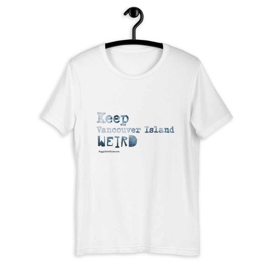 Keep Vancouver Island Weird - T-Shirt
