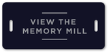 View the Memory Mill
