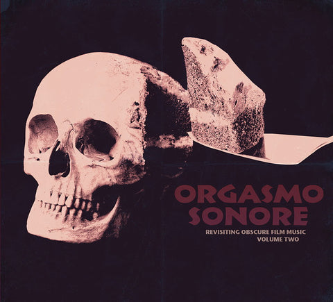 "ORGASMO SONORE ""Revisiting Obscure Film Music Vol. 2"" CD Digi (Cine 04)"