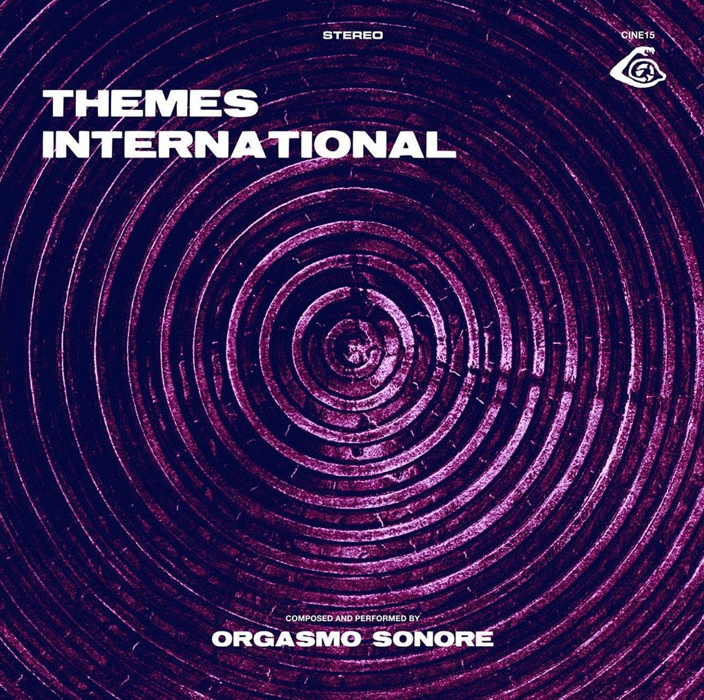 "ORGASMO SONORE ""Themes International"" (Cine 15) LP/CD [coloured Vinyl Version] - Cineploit Records & Discs"