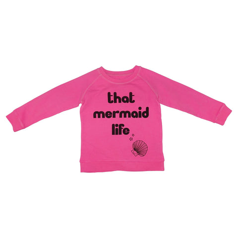 That Mermaid Life Graphic Pullover- Neon Pink - Ice Cream Castles