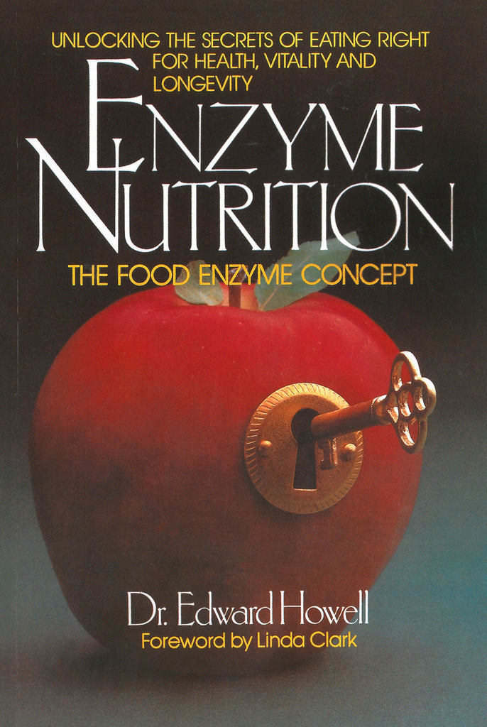 Enzyme Nutrition - Dr. Howell - Enzyme Science UK