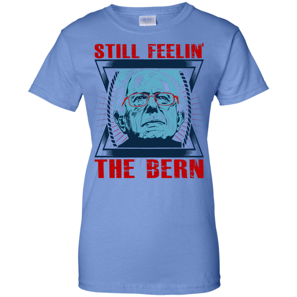 Still feelin' the Bern - Ladies Cotton T-Shirt