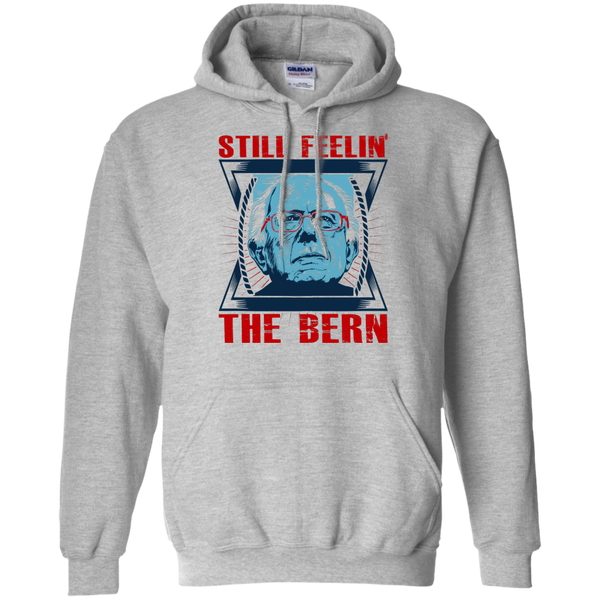 Still feelin' the Bern - Pullover Hoodie