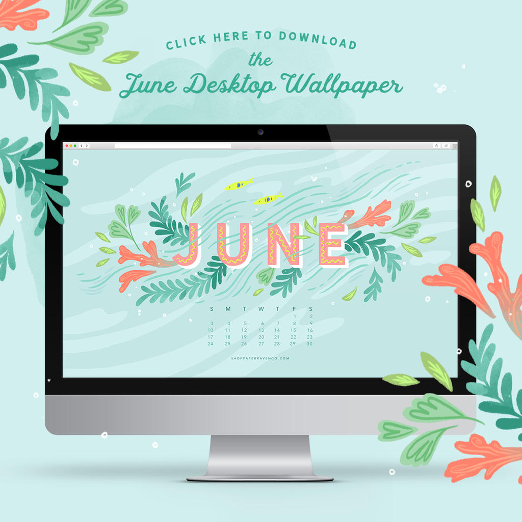 June 2018 Free Desktop Wallpaper