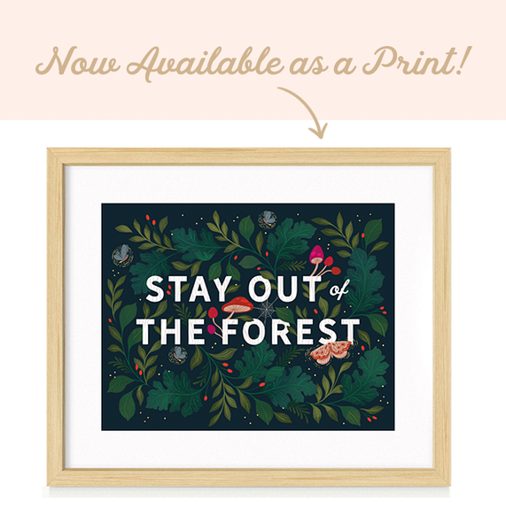 Stay Out of the Forest Art Print by Paper Raven Co. | www.ShopPaperRavenCo.com