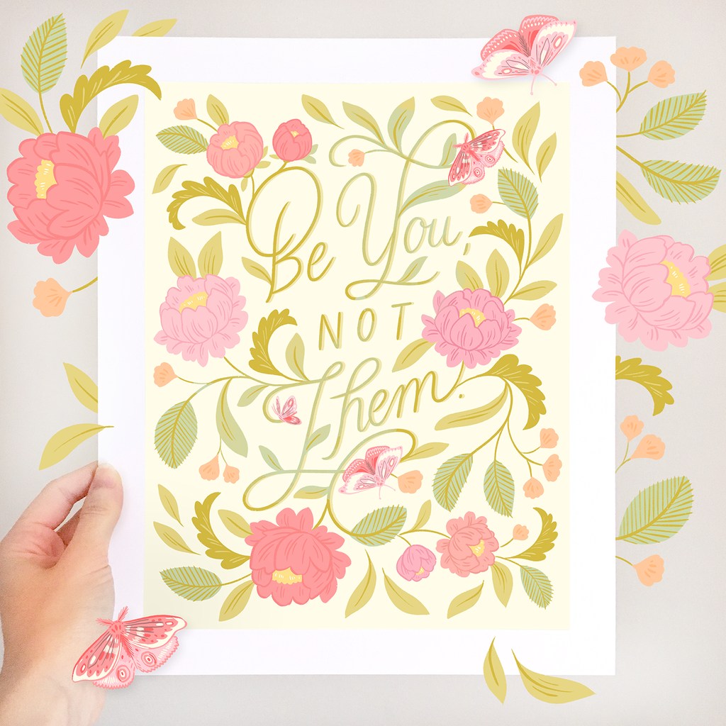 Be You, Not Them Fine Art Print