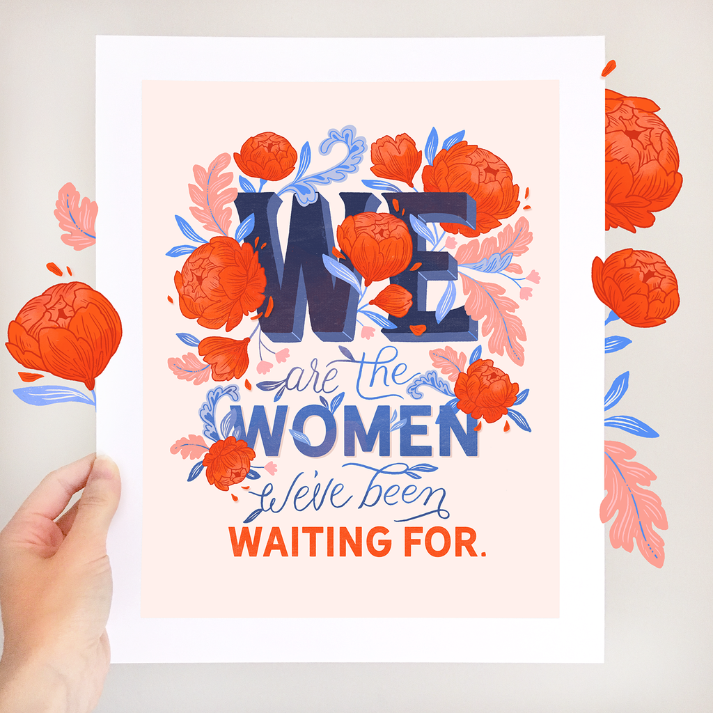 We Are The Women Fine Art Print