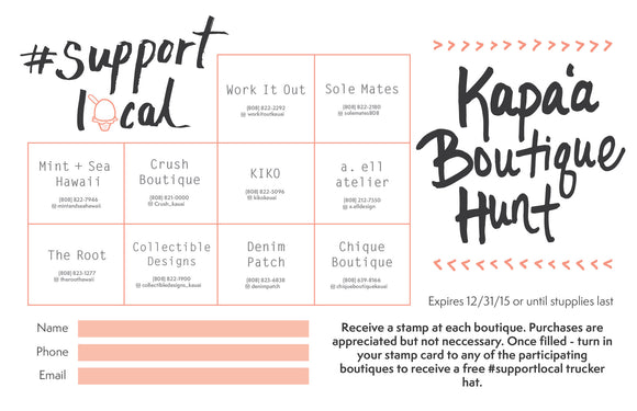 #Support Local Kapa'a Boutique Hunt
