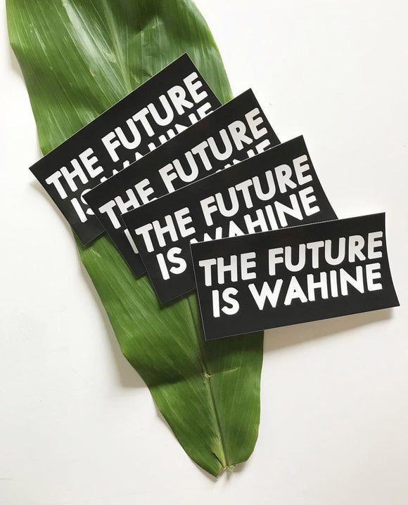 THE FUTURE IS WAHINE STICKER - LARGE