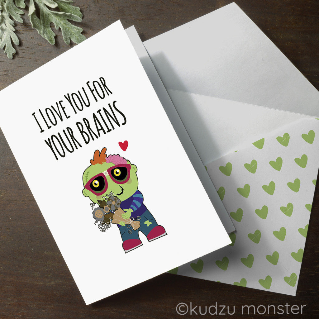 Zombie I Love You For Your Brains Valentine Card - Kudzu Monster