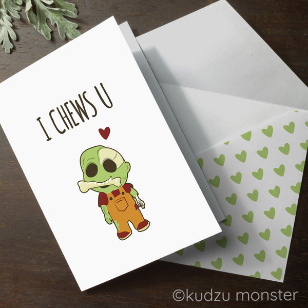 Zombie I Chews You Valentine Card - Kudzu Monster
