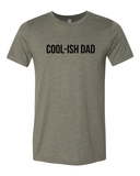 Cool-Ish Dad Military Green + Matte Black Ink Tee