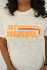 Hey Beautiful Natural Slub + Matte Mustard/Nude/Sienna Vintage Inks Crew Neck Tee