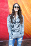 Mama All Day Every Day Urban Grey + Matte Black Ink Lightweight Hoodie